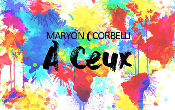 Maryon Corbelli - A Ceux ( Lyrics video)