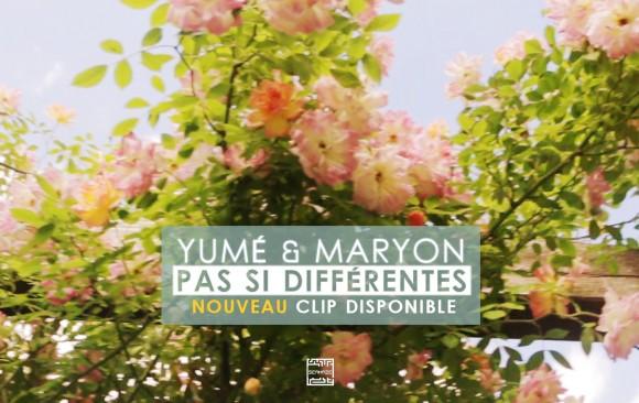 PAS SI DIFFÉRENTES - Yumé ft. Maryon Corbelli