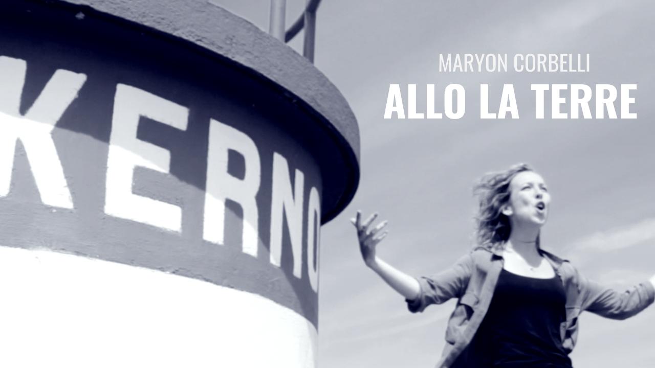 Maryon Corbelli - Allo la terre - maintenant disponible sur Youtube